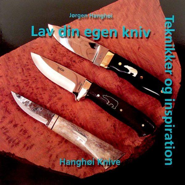 Lav din egen kniv