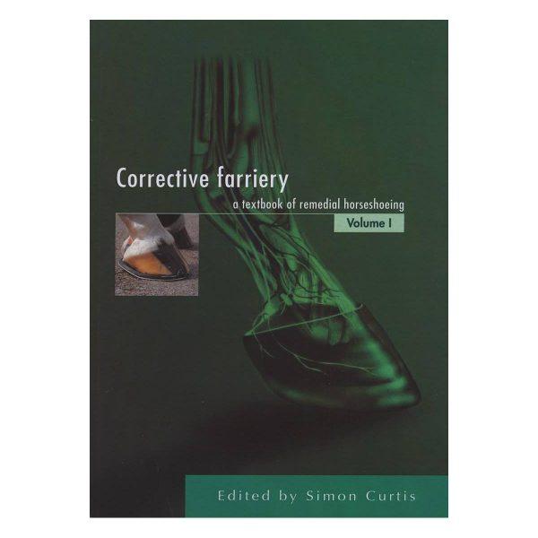 Corrective Farriery: Volume I bog af Simon Curtis